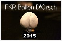 Ballon D'Orsch 2015: Die Qual der Wahl!